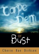 Book Cover CARPE DIEM OR BUST