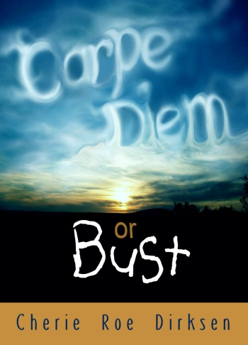 CARPE DIEM OR BUST Free eBook