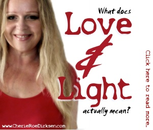 What does love and light mean