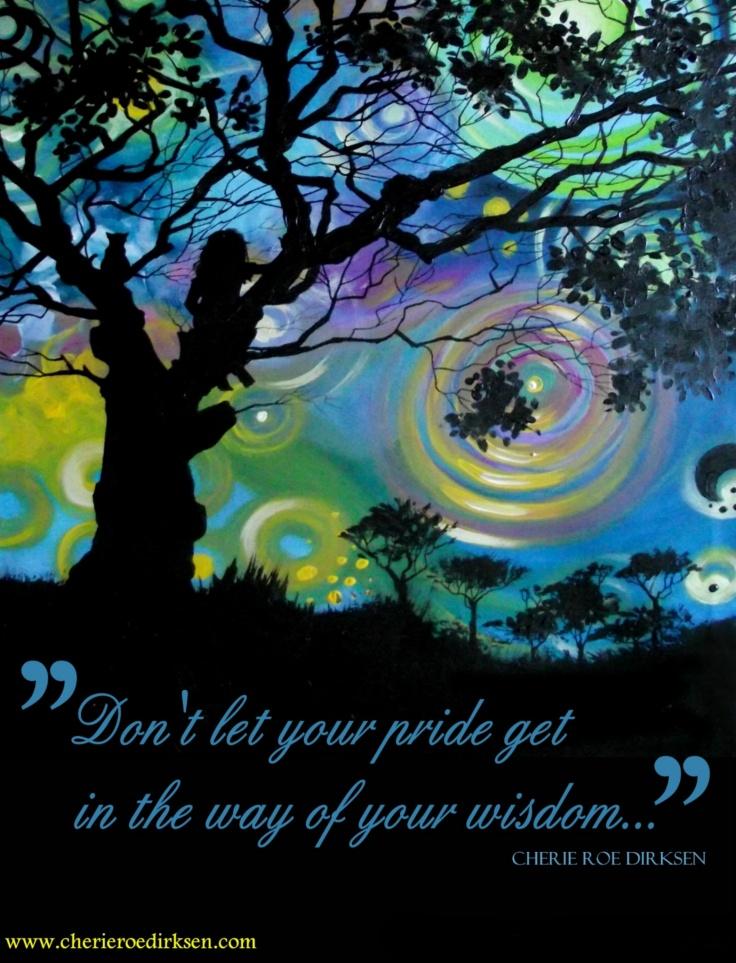 Wisdom vs Pride Quote