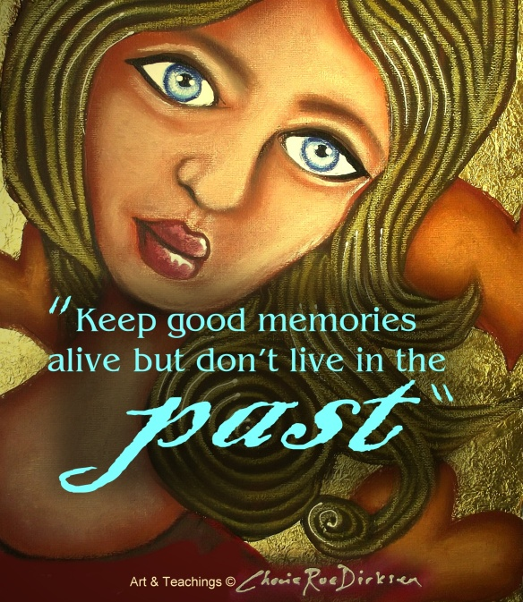 Good Memories Quote by Cherie Roe Dirksen