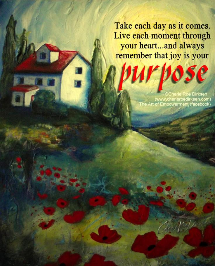 Purpose Quote by Cherie Roe Dirksen