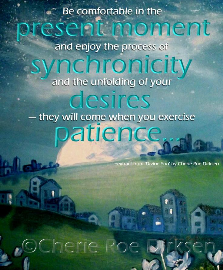 Synchronicity Quote by Cherie Roe Dirksen