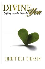 Divine You Book by Cherie Roe Dirksen