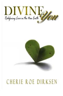 Divine You — Redefining Love in the New Earth Book