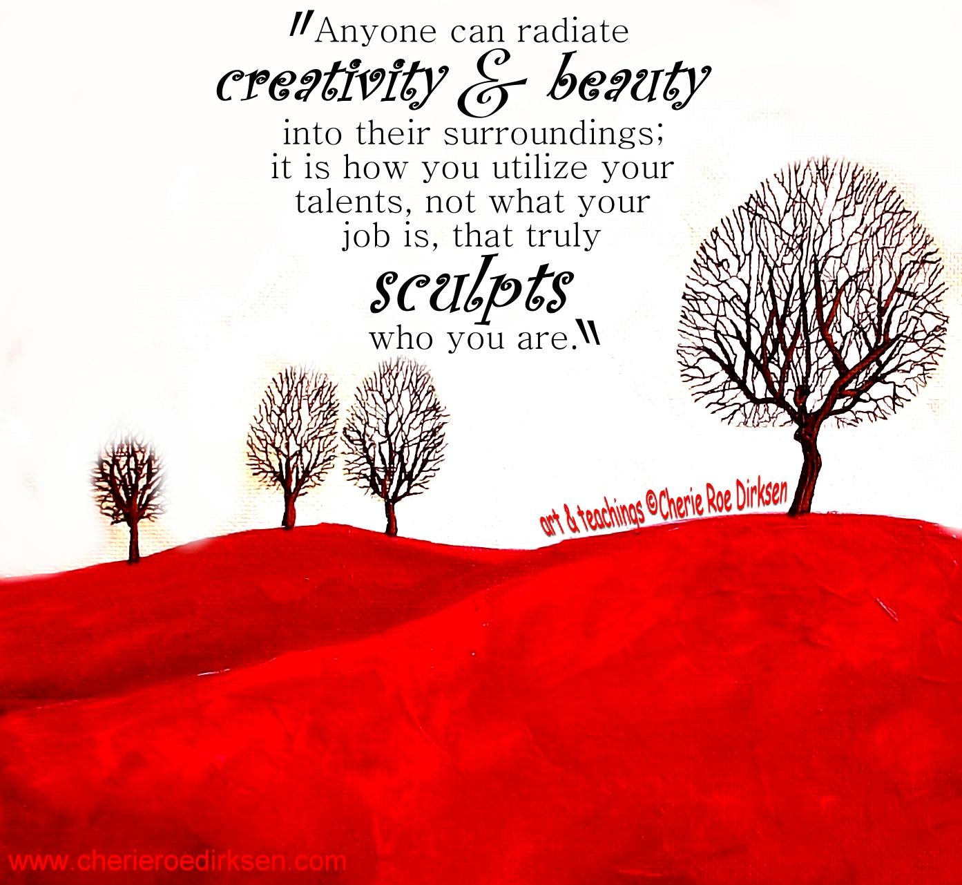 Creativity Quote 2 by Cherie Roe Dirksen