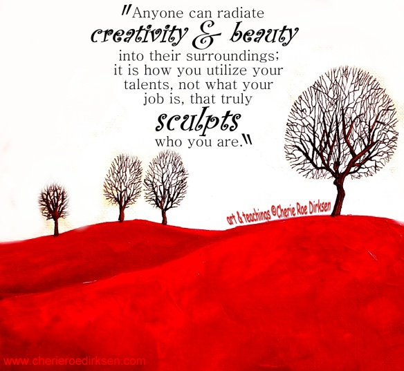 Creativity Quote 2 by Cherie Roe Dirksen